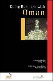 Doing Business with Oman: Sultan, HE Maqbool Ali, Callan, Ivan, Wallace,  Jonathan, Dew, Philip, Shoult, Anthony: 9780749438111: Books - Amazon.ca