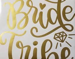 Bride Tribe Decals Etsy
