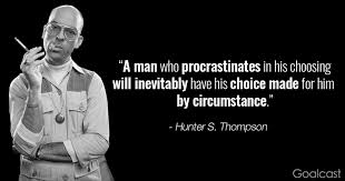 hunter s thompson quotes to increase your appetite for life