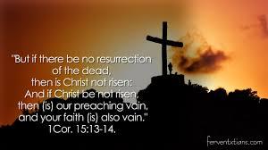 1Corinthians 15 vs 13 – Fervent Christian