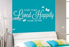 Newest Wall Stickrs Bedroom Romantic Vinyl And They Lived Happily Ever After Wall Decals Quotes Art Wallpaper Home Decor La613 Wall Decals Home Decorwall Decals Quotes Aliexpress