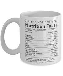 german shepherd lover mug german shepherd nutritional facts