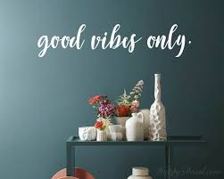 Good Vibes Only Brush Script Calligraphic Lettering Vinyl Decal Wall Art Decor