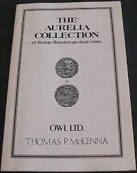 THE AURELIA COLLECTION Of Roman Republican Silver Coins Thomas P McKenna  Scarce - $3.49 | PicClick