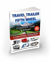 travel trailer reviews ing guide