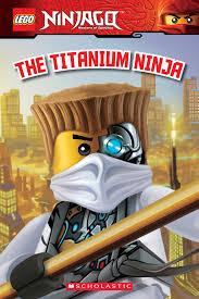 LEGO Ninjago: The Titanium Ninja (Reader #10) eBook by Kate Howard ...