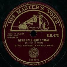Ethel Revnell & Gracie West / The Two Cockney Kids - We're Still Single  Today / The Steamboat Trip (Shellac) | Discogs