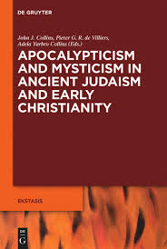 Apocalypticism and Mysticism in Ancient Judaism and Early Christianity | De  Gruyter