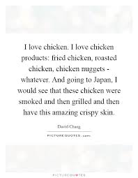 roast chicken quotes sayings roast chicken picture quotes