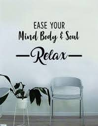 Ease Your Mind Body And Soul Relax Quote Wall Decal Sticker Bedroom Ho Boop Decals
