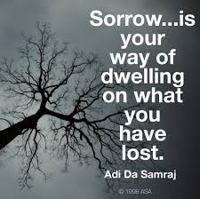 adi da quotes sorrow is ego based it is your way of facebook