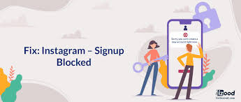 fix insram signup blocked instazood