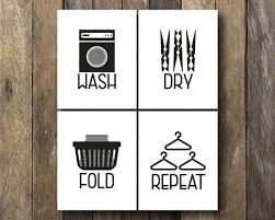Wash Dry Fold Repeat Laundry Room Printables Wash Dry Fold Laundry Room Pictures Laundry Room