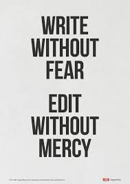 write out fear edit out mercy amwriting editing