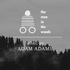 Adam Adams - The Man in the Woods Lyrics and Tracklist | Genius
