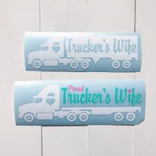 Custom Trucker S Wife Car Decals Order Etched With Vinyl Facebook