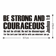 Be Strong And Courageous Joshua 1 9 Bible Verse Scripture Poster Vinyl Wallpaper Decal Home Decor Wall Sticker For Living Room Wall Sticker Decorative Wall Stickershome Decor Wall Sticker Aliexpress