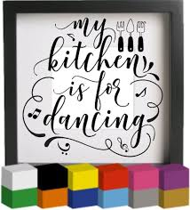 My Kitchen Is For Dancing Vinyl Glass Block Photo Frame Decal Sticker Graphic