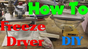 how to make a freeze dryer you