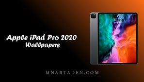 خلفيات ايباد برو الاصلية خلفيات Ipad Pro 2020 الرسمية منارة