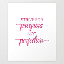 Strive For Progress Not Perfection Pink Watercolor Calligraphy Art Print By Theblackcatprints Society6