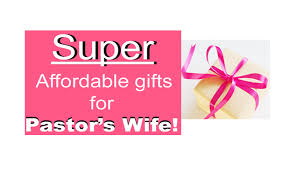 gifts for pastor s wife