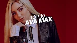 TOP 10 Songs Of - AVA MAX - YouTube