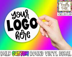 Custom Your Logo Round Vinyl Decal Sticker Bulk Etsy In 2020 Vinyl Decals Vinyl Decal Stickers Round Logo