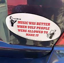 Car Sticker Telling Me When Music Was Better Pics