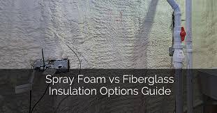 spray foam vs fiberglass insulation