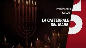 La cattedrale del mare: trama, cast e anticipazioni. Quante ...