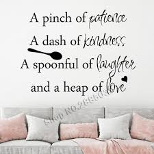 Wall Quote Wall Decal Kitchen A Pinch Of Patience A Dash Of Kindness A Spoonful Of Laughs Art Vinyl Kitchen Home Decor Lc737 Wall Stickers Aliexpress