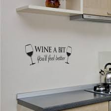 Wine A Bit Vinyl Wall Art Quote Wall Sticker Room Kitchen Removable Decor Mural Decals Wall Art Quotes Decoration Muralevinyl Wall Aliexpress
