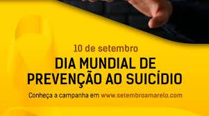10 de setembro Dia Mundial Contra o Suicídio; um sério problema de saúde  pública