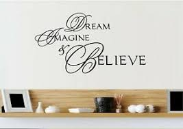 Dream Imagine Believe Vinyl Wall Decal Sticker Home Decor Family Ebay