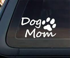 Dog Mom Car Decal Sticker 6 X 3 5 Ebay