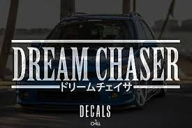 Car Truck Graphics Decals Jdm Drift Slammed Body Window Accent Dream Chaser Japanese Car Decal Sticker Auto Parts And Vehicles