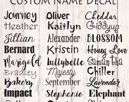 Door Lettering Fonts Custom Name Decal Personalized Name Label Name Sticker Vinyl Name Decal Name Decal Yeti Custom Vinyl Lettering Sc 1 St Etsy