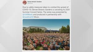 denver botanic gardens cancels the 2020