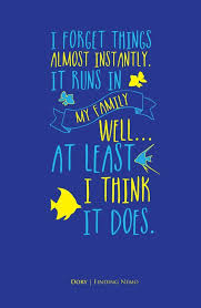 image result for finding dory quotes dory quotes nemo quotes