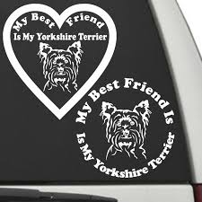 Yorkshire Terrier My Best Friend Is My Dog Decal Sunburst Reflections