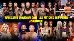 WWE SUPER SHOWDOWN 2018 – All Matchs And Winner Predictions