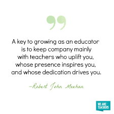 of the best inspirational teacher quotes weareteachers