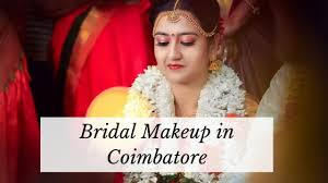 best bridal makeup artist in coimbatore