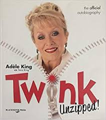Twink Unzipped!: Amazon.co.uk: Adele King: 9780956661203: Books