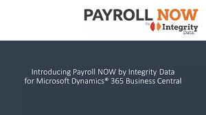 Dynamics 365 Payroll Application   Payroll NOW by Integrity Data