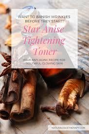 star anise skin tightening toner