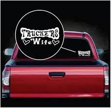 Truckers Wife Window Decal Sticker Etsy