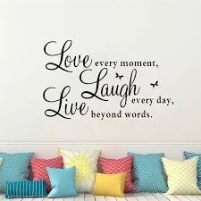 Bedroom Decor Letter Pattern Fashion Vinyl Decal Live Every Moment Laugh Every Day Love Beyond Word Family Romantic Sticker Wall Stickers Aliexpress