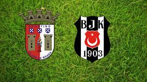 Braga-Beşiktaş UEFA Avrupa Ligi maçı saat kaçta hangi kanalda ...